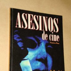 Libros de segunda mano: ASESINOS DE CINE. FRANCISCO PLAZA. SERIE B Nº 22. MIDONS 1998. DE HANNIBAL LECTER A SCREAM. ++++++++. Lote 27418350