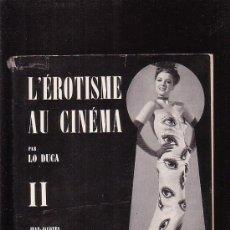 Libri di seconda mano: L´ EROTISME AU CINEMA , VOLUMEN Nº 2 ( EDICION EN FRANCES ) - EDITADO : 1962 - NÚMEROSAS FOTOGRAFIA. Lote 22467251