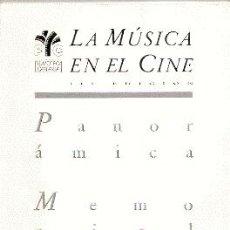 Libros de segunda mano: LA MÚSICA EN EL CINE. III EDICIÓN : PANORÁMICA. MEMORIAL WAGNER --- JOAN PADROL, ÁLVARO DEL AMO.. Lote 25480464