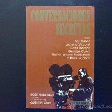 Libros de segunda mano: CONVERSACIONES SECRETAS CON SAL MINEO, VISCONTI, BEATON, CUKOR, FASSBINDER, ROCK HUDSON - LIBRO. Lote 26340610