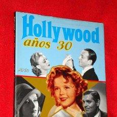 Libros de segunda mano: HOLLYWOOD AÑOS 30. JACK LODGE. ARÍN 1988. DRACULA, KING KONG, FRANKENSTEIN, HERMANOS MARX. FOTOS. ++. Lote 25872730