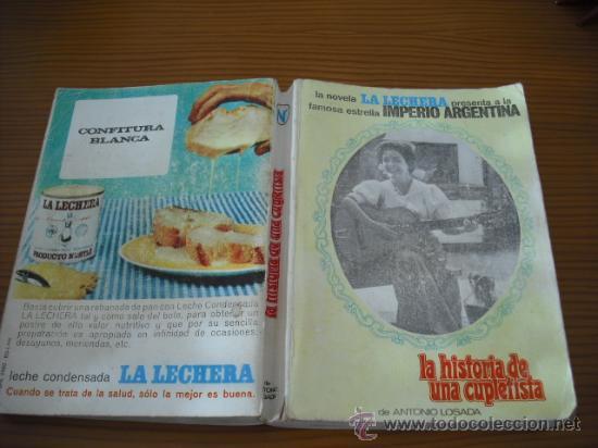 LA HISTORIA DE UNA CUPLETISTA ( IMPERIO ARGENTINA ) DE ANTONIO LOSADA . VER FOTOS (Libros de Segunda Mano - Bellas artes, ocio y coleccionismo - Cine)