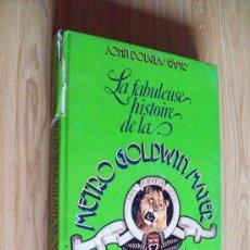 Libros de segunda mano: HISTORIA DE LA METRO GOLDWYN MAYER EN 1714 FILMS - EN FRANCÉS - JOHN D. EAMES - MUCHAS FOTOS. Lote 27146619