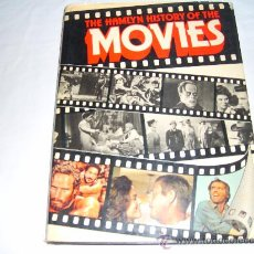 Libros de segunda mano: THE HAMLYN HISTORY OF THE MOVIES. COMPILED BY MARY DAVIES, JANICE ANDERSON AND PETER ARNOLD. Lote 27173411