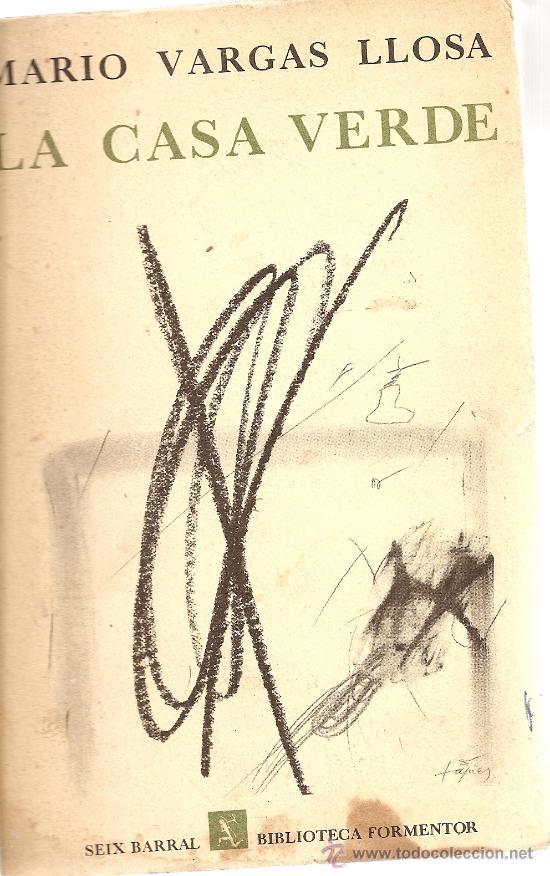 LA CASA VERDE DE MARIO VARGAS LLOSA,(SEIX BARRAL), 1967 (A1) (Libros de Segunda Mano - Bellas artes, ocio y coleccionismo - Cine)