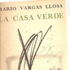 Libros de segunda mano: LA CASA VERDE DE MARIO VARGAS LLOSA,(SEIX BARRAL), 1967 (A1). Lote 27691068