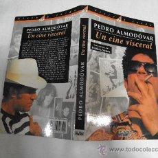 Libros de segunda mano: UN CINE VISCERAL. CONVERSACIONES CON FRÉDÉRIC STRAUSS. ALMODOVAR EL PAÍS AGUILAR, 1995 RM35073. Lote 27941712