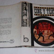 Libros de segunda mano: CINE Y TEATRO. ANA MARÍA NAUDIN RM33078. Lote 28757156