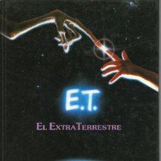 Livres d'occasion: LIBRO DE LA PELICULA E.T. EL EXTRATERRESTRE / EL EXTRA TERRESTRE. Lote 29002134