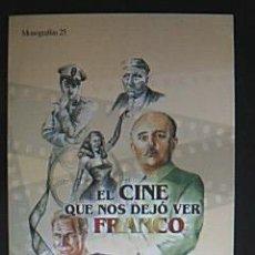 Libri di seconda mano: EL CINE QUE NOS DEJÓ VER FRANCO. GARCÍA RODRIGO, JESÚS Y RODRÍGUEZ MARTÍNEZ, FRAN. 2005. NUEVO. Lote 41928379
