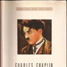 Libros de segunda mano: LIBRO DE CINE-CHARLES CHARLIE CHAPLIN CHARLOT-AUTOBIOGRAFIA-EDIT. DEBATE-1989-COMO NUEVO. Lote 232417865