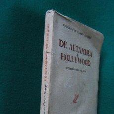 Libros de segunda mano: DE ALTAMIRA A HOLLYWOOD. METAMORFOSIS DEL ARTE - CONDESA DE CAMPO ALANGE -DEDICATORIA DE AUTORA-1953. Lote 29850480