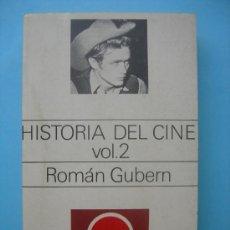 Libros de segunda mano: HISTORIA DEL CINE - VOL. 2 - ROMÁN GUBERN. Lote 29894830