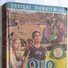 Libros de segunda mano: QUO VADIS. SIENKIEWICZ, ENRIQUE. 1953. Lote 30240787