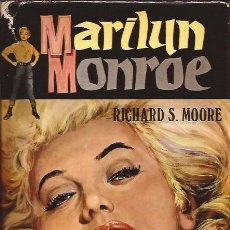 Libros de segunda mano - LIBRO DE CINE-MARILYN MONROE-RICHARD S. MOORE-EDIC.PETRONIO-1973-BIOGRAFIA-CON FOTOGRAFIAS - 30392840