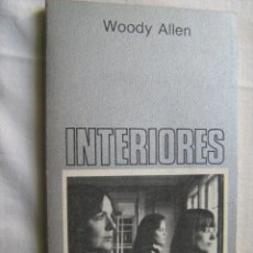 Libros de segunda mano: INTERIORES. ALLEN, WOODY. 1981. Lote 30712979