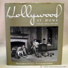 Libros de segunda mano: LIBRO, HOLLYWOOD AT HOME, A FAMILY ALBUM 1959-1965, RICHARD SCHICKEL, 1990. Lote 30884733