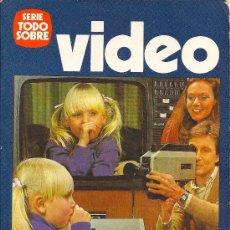Libros de segunda mano: TODO SOBRE VIDEO. PARRAMÓN EDICIONES, S.A.. Lote 38507168