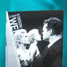 Libros de segunda mano: EL LIBRO DE ORSON WELLES-CAHIERS DU CINEMA-CIENTOS DE FOTOS-PAOLO MEREGHETTI-2008-1ª EDICION ESPAÑOL. Lote 31008934
