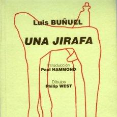 Libros de segunda mano: LUIS BUÑUEL, UNA JIRAFA. Lote 31389394