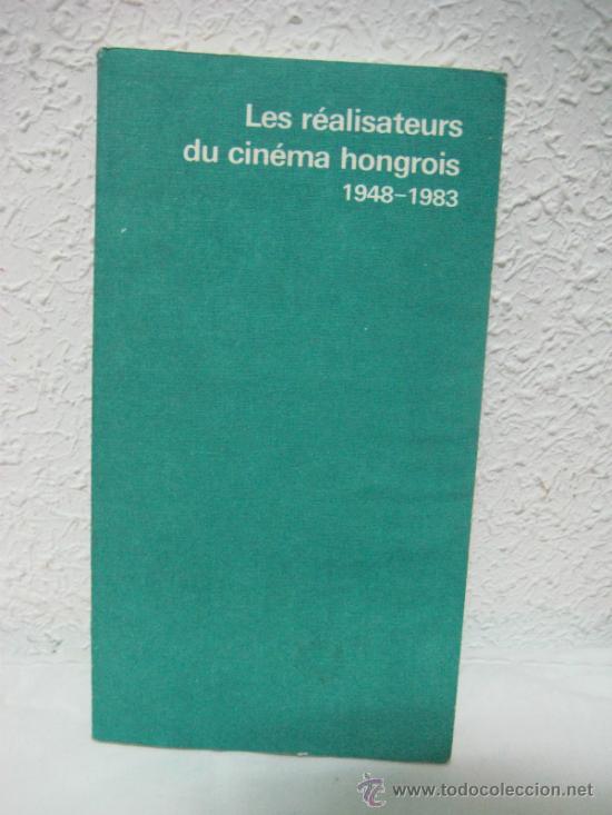 CINE. HUNGRIA. REALIZADORES HÚNGAROS. EN FRANCÉS. 1948 - 1983. (Libros de Segunda Mano - Bellas artes, ocio y coleccionismo - Cine)