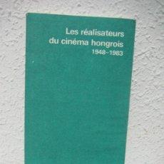 Libros de segunda mano: CINE. HUNGRIA. REALIZADORES HÚNGAROS. EN FRANCÉS. 1948 - 1983.. Lote 31396051