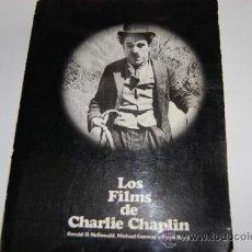 Libros de segunda mano: LOS FILMS DE CHARLIE CHAPLIN GERALD D.MCDONALD, MICHAEL CONWAY, MARK RICCI RA18131. Lote 31612315