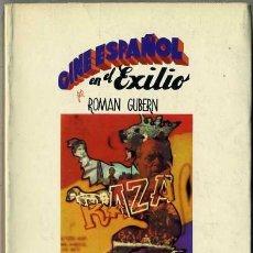 Libros de segunda mano: ROMAN GUBERN : CINE ESPAÑOL EN EL EXILIO (LUMEN, 1976) . Lote 31645293