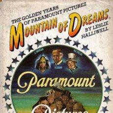 Libros de segunda mano: MOUNTAIN OF DREAMS.THE GOLDEN YEAR OS PARAMOUNT PICTURES.CARTEL DE CINE.PROGRAMA DE CINE.CLICHÉS. Lote 31779772
