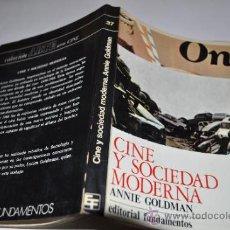 Libros de segunda mano: CINE Y SOCIEDAD MODERNA ANNIE GOLDMAN RA9531. Lote 31872006