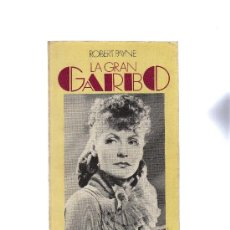 Libros de segunda mano: LA GRAN GARBO POR ROBERT PAYNE.GRETA GARBO.HOLLYWOOD.. Lote 31907287