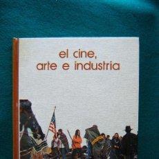 Libros de segunda mano: EL CINE, ARTE E INDUSTRIA - BIBLIOTECA SALVAT DE GRANDES TEMAS Nº 5 - 1973 - 1ª EDICION . Lote 32352830