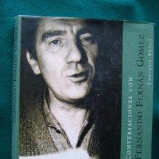 Libros de segunda mano: CONVERSACIONES CON FERNANDO FERNAN GOMEZ - MEMORIA VIVA DEL CINE - ENRIQUE BRASO - 2002 - 1ª EDICION. Lote 32355519