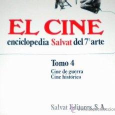 Libros de segunda mano: EL CINE 7º ARTE - CINE BELICO Y CINE HISTÓRICO - TOMO 4 MONOGRÁFICO DE SAVAT 1979. Lote 32542268