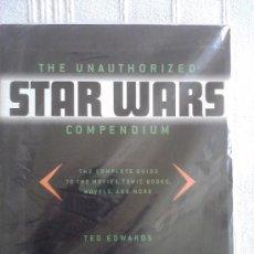 Libros de segunda mano: THE UNAUTHORIZED STAR WARS COMPENDIUM (EN INGLES). Lote 32635515
