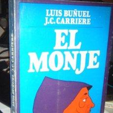 Libros de segunda mano: EL MONJE. LUIS BUÑUEL Y J.C. CARRIERE. MUY DIFÍCIL DE CONSEGUIR. Lote 32797420