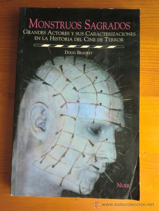 LIBRO MONSTRUOS SAGRADOS, GRANDES ACTORES EN LA HISTORIA DEL CINE DE TERROR (1998) DE DOUG BRADLEY (Libros de Segunda Mano - Bellas artes, ocio y coleccionismo - Cine)