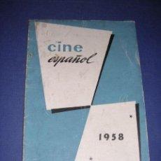 Libros de segunda mano: CINE ESPAÑOL 1958 - LES FILMS DE LONG METRAGE 1957 , MUY ILUSTRADO 60 PAG. EDT. PRENSA ESPAÑOLA 21,5. Lote 33299341