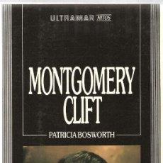 Livros em segunda mão: MONTGOMERY CLIFT - BIOGRAFIA , POR PATRICIA BOSWORTH . Lote 33353889