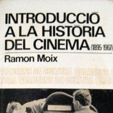 Libros de segunda mano: RAMÓN (TERENCI) MOIX. HISTÒRIA DEL CINEMA. Lote 33463100