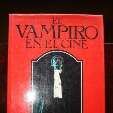 Libros de segunda mano: EL VAMPIRO EN EL CINE.DAVID PIRIE Y UN DIA VOLVERE DE JUAN MARSE.. Lote 33644803
