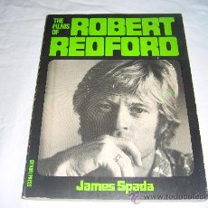 Libros de segunda mano: THE FILMS OF ROBERT REDFORD. JAMES SPADA. Lote 34562036