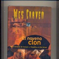 Libros de segunda mano: EL NOVENO CLON. EDITORIAL B. TAPA DURA.. Lote 34810229