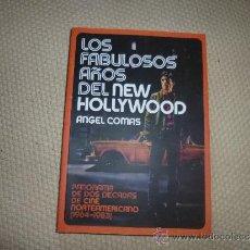 Livros em segunda mão: LOS FABULOSOS AÑOS DEL NEW HOLLYWOOD. PANORAMA DE DOS DÉCADAS DE CINE (1964-1983) ÁNGEL COMAS. Lote 34708731
