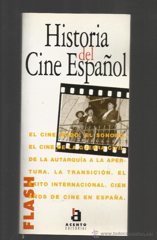 HISTORIA DEL CINE ESPAÑOL JEAN CLAUDE SEGUIN ACENTO EDITORIAL 1995 (Libros de Segunda Mano - Bellas artes, ocio y coleccionismo - Cine)