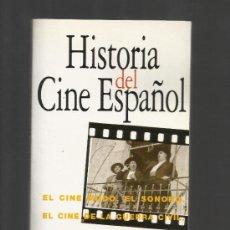 Libros de segunda mano: HISTORIA DEL CINE ESPAÑOL JEAN CLAUDE SEGUIN ACENTO EDITORIAL 1995. Lote 176372914