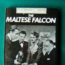 Libros de segunda mano: THE MALTESE FALCON - (EL HALCON MALTES ) - MARIE CAHILL -HOLLYWOOD CLASSICS- 1991 - EDICION INGLES. Lote 34759440