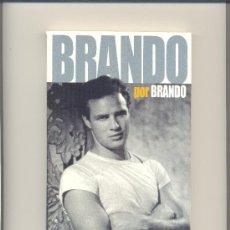 Libros de segunda mano - BRANDO POR BRANDO. LAS OPINIONES DEL MITO, RECOGIDAS EN FOTOGRAMAS. - 35020133
