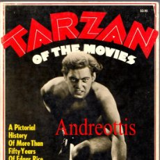 Libros de segunda mano: TARZAN OF THE MOVIES. A PICTORIAL HISTORY OF MORE THAN FIFTY YEARS OF EDGAR RICE BURROUGHS . Lote 35352005
