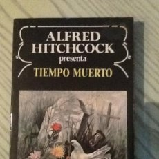 Libros de segunda mano: TIEMPO MUERTO ALFRED HITCHCOCK LIBRO CINE. Lote 35497402